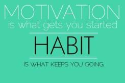 motivasi adalah kebiasaan